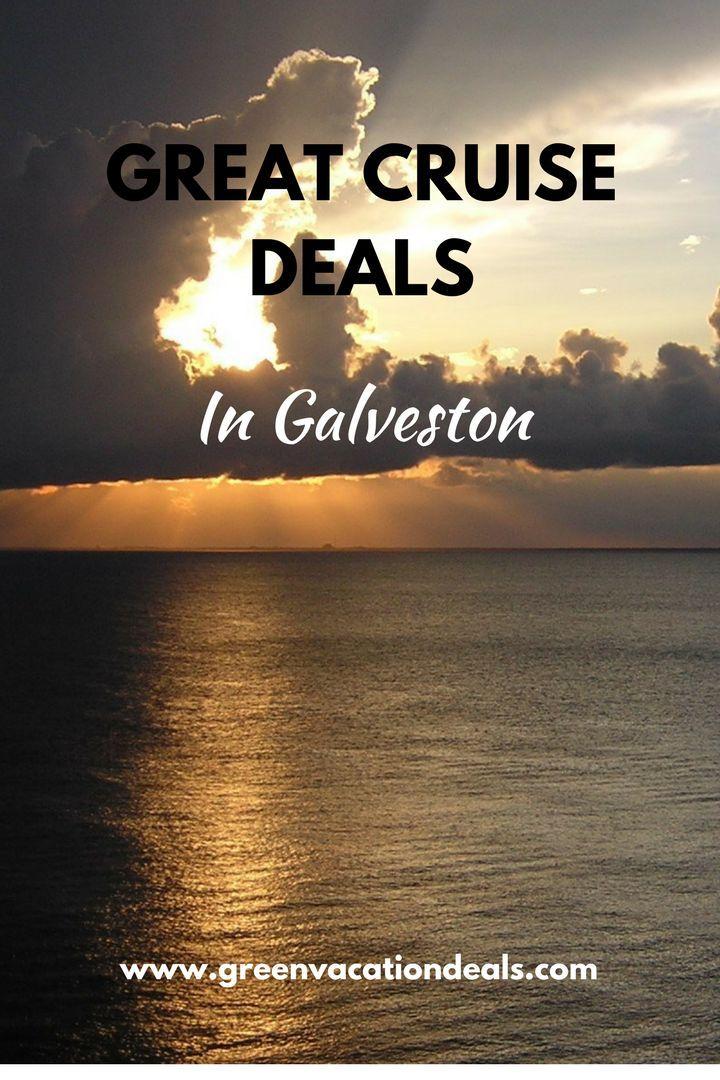 Great Cruise Deals In Galveston Galveston Galveston Texas And - Cruises out of galveston texas
