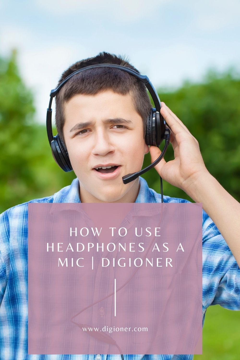 How To Use Headphones As A Mic Digioner In 2021 Headphones Mic Being Used