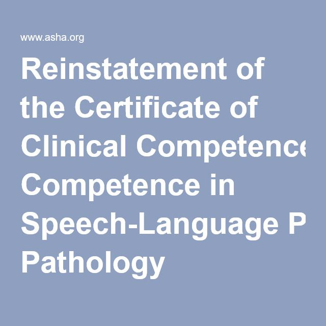 Reinstatement of the Certificate of Clinical Competence in Speech ...
