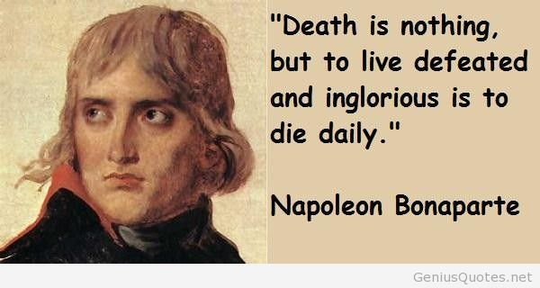 Pin By Tracy Roberts On Quotes Napoleon Bonaparte Quotes Ataturk Quotes Legend Quotes