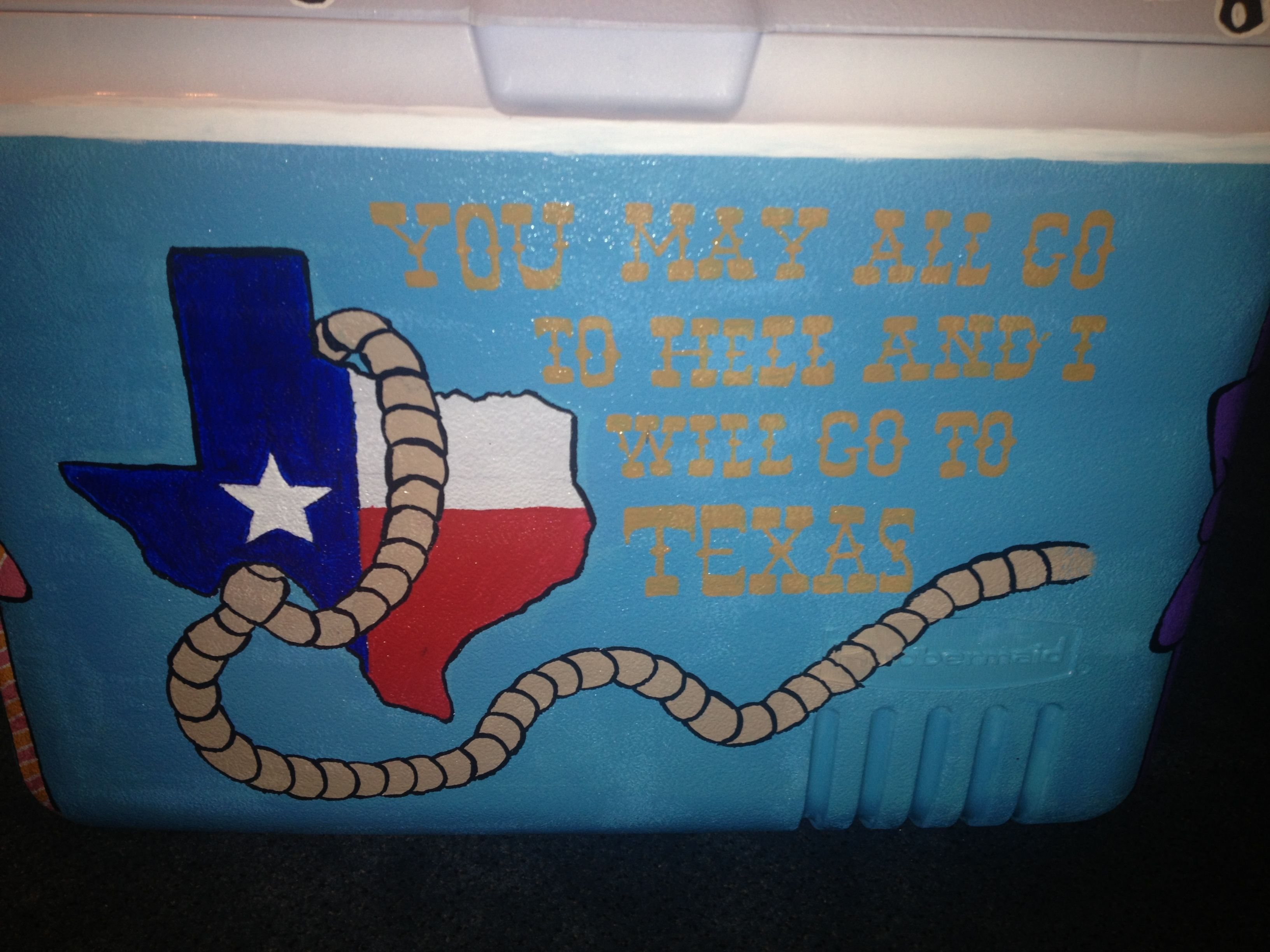 You may all go to hell and I will go to Texas #cooler