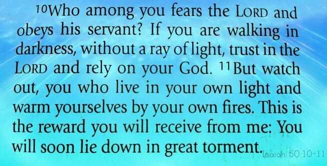 Image result for Isaiah 50:10-11 KJV