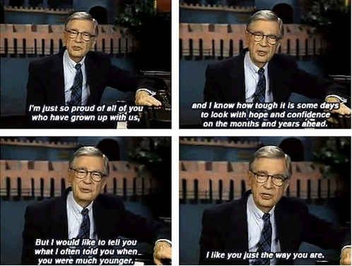 His Last Show Mr Rogers Human 15th Quotes
