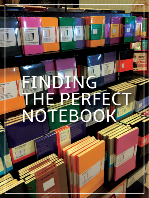Finding the Perfect Notebook