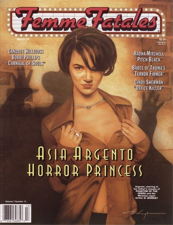 """Femme Fatales The Luscious Ladies of Horror, Fantasy & Science Fiction"""" March, 1999 Volume 7, No. 13 Articles on... - Asia Argento/ Phantom of the Opera - Candace Hilligoss / Carnival of Souls - Bobbi"""
