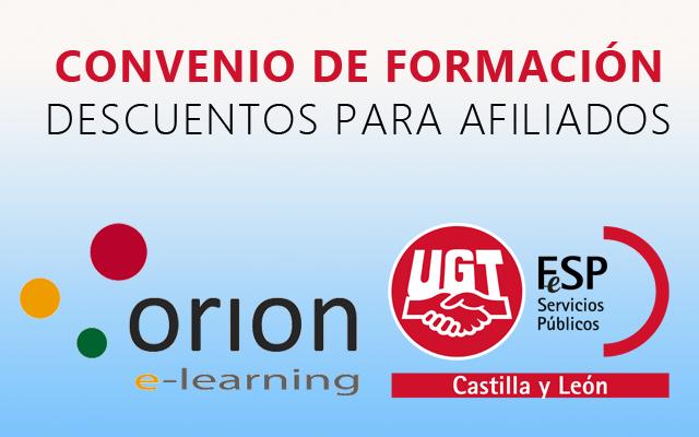 Convenio De Colaboracion Entre Orion Formacion Y Fesp Ugt Castilla Y Leon Ventajas Para Afiliados De Fesp Ugt Cyl Descuento Del 5 Formacion Convenios Orion