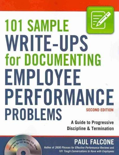 101 Sample Write-Ups for Documenting Employee Performance Problems - performance reviews
