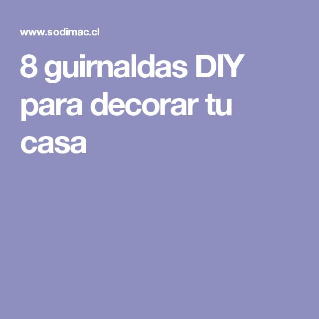 8 guirnaldas DIY para decorar tu casa