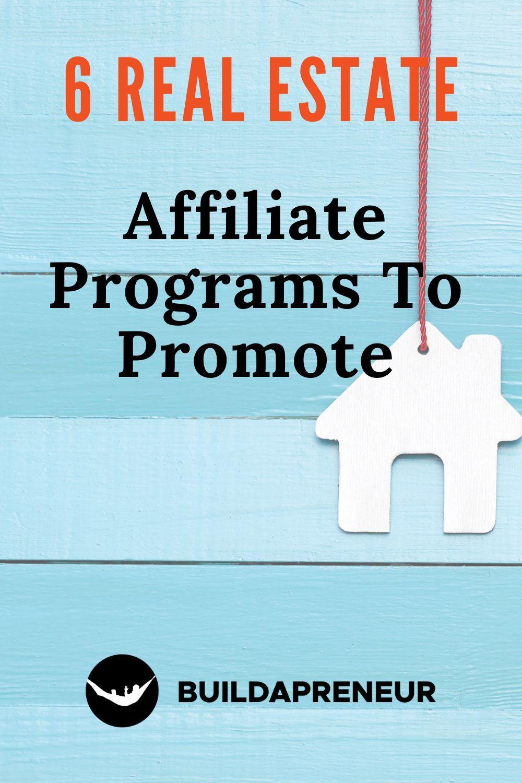 Best Real Estate Affiliate Programs You Should Check Out Affiliate Programs Affiliate Affiliate Marketing Programs