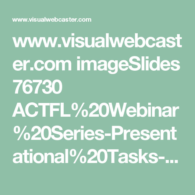 Visualwebcaster Imageslides 76730 Actfl20webinar20series