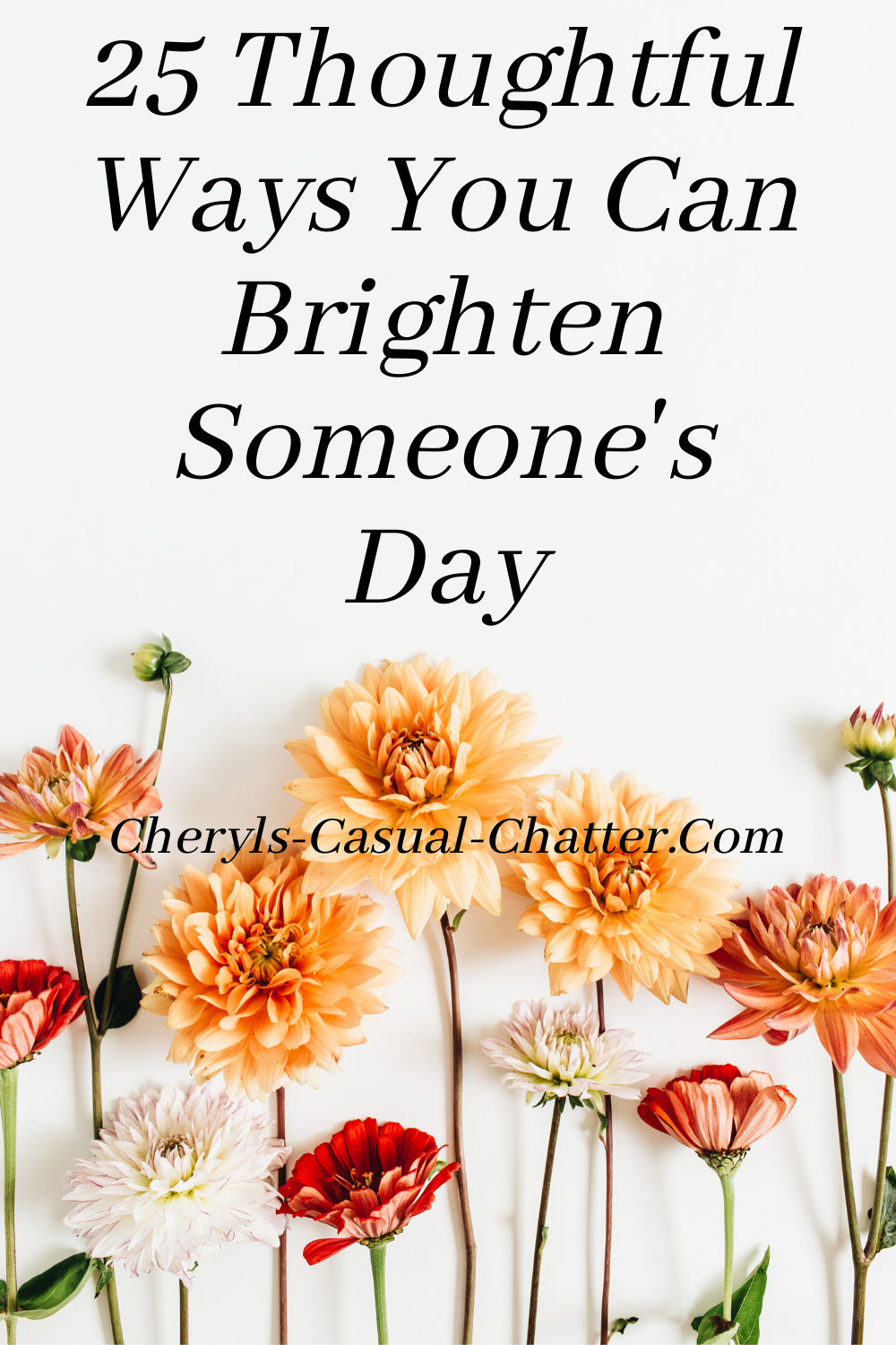 Brighten someone's day today.  25 tips for doing just that. #happyday #kindness