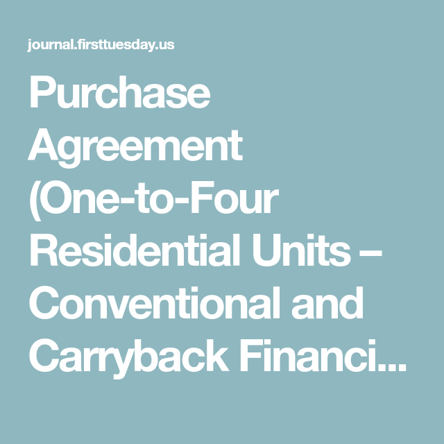 Purchase Agreement OneToFour Residential Units  Conventional