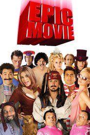 Watch Epic Movie 2007 Full Movie Online Hd Pinterest Movies