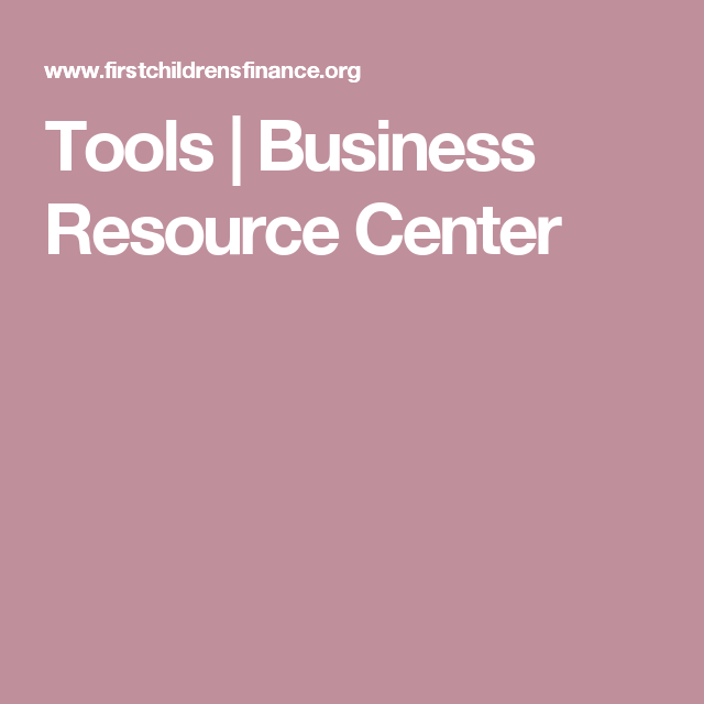 Tools | Business Resource Center