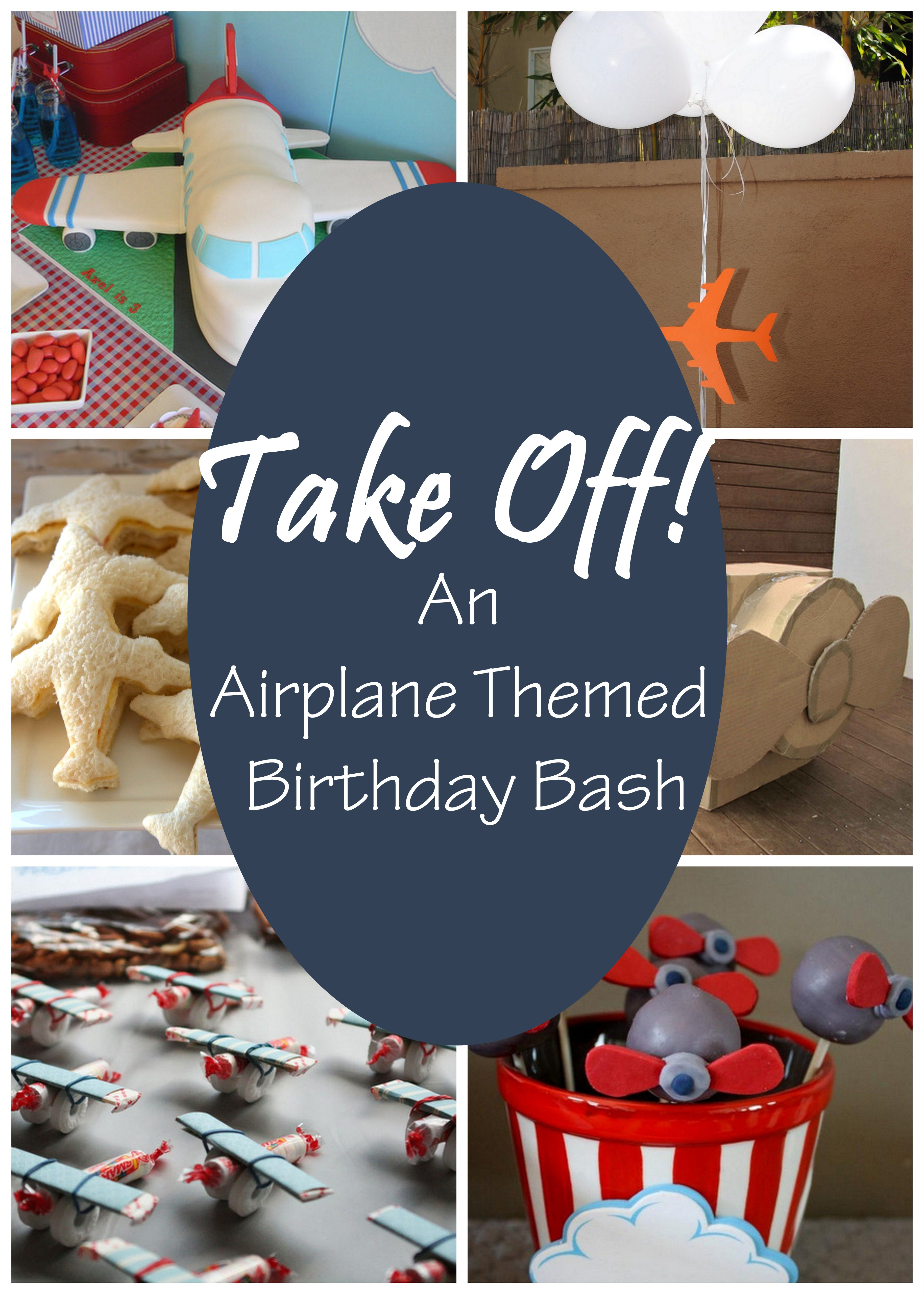 Take Off An Airplane Themed Birthday Bash Airplanes Planes and