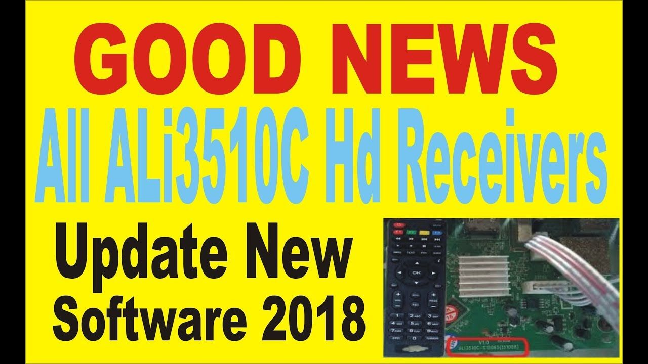 All ALi3510C Hd Receivers Update New Software 2018 | star