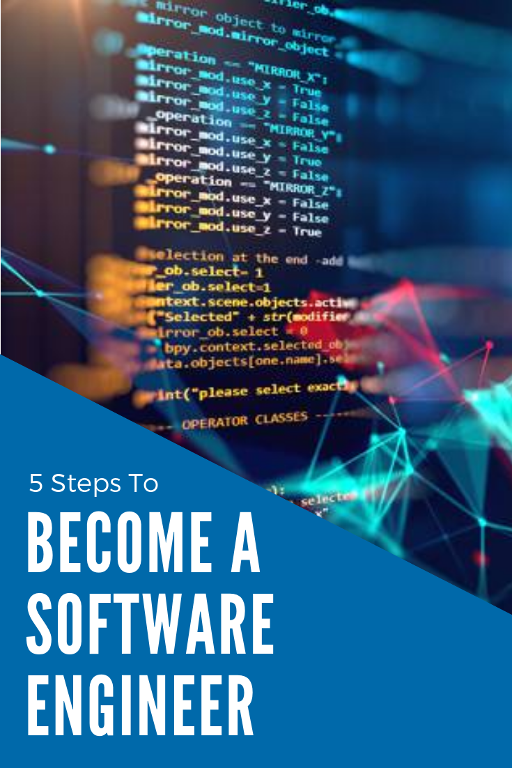 How To Become A Software Engineer Software Engineer Engineering Make Business
