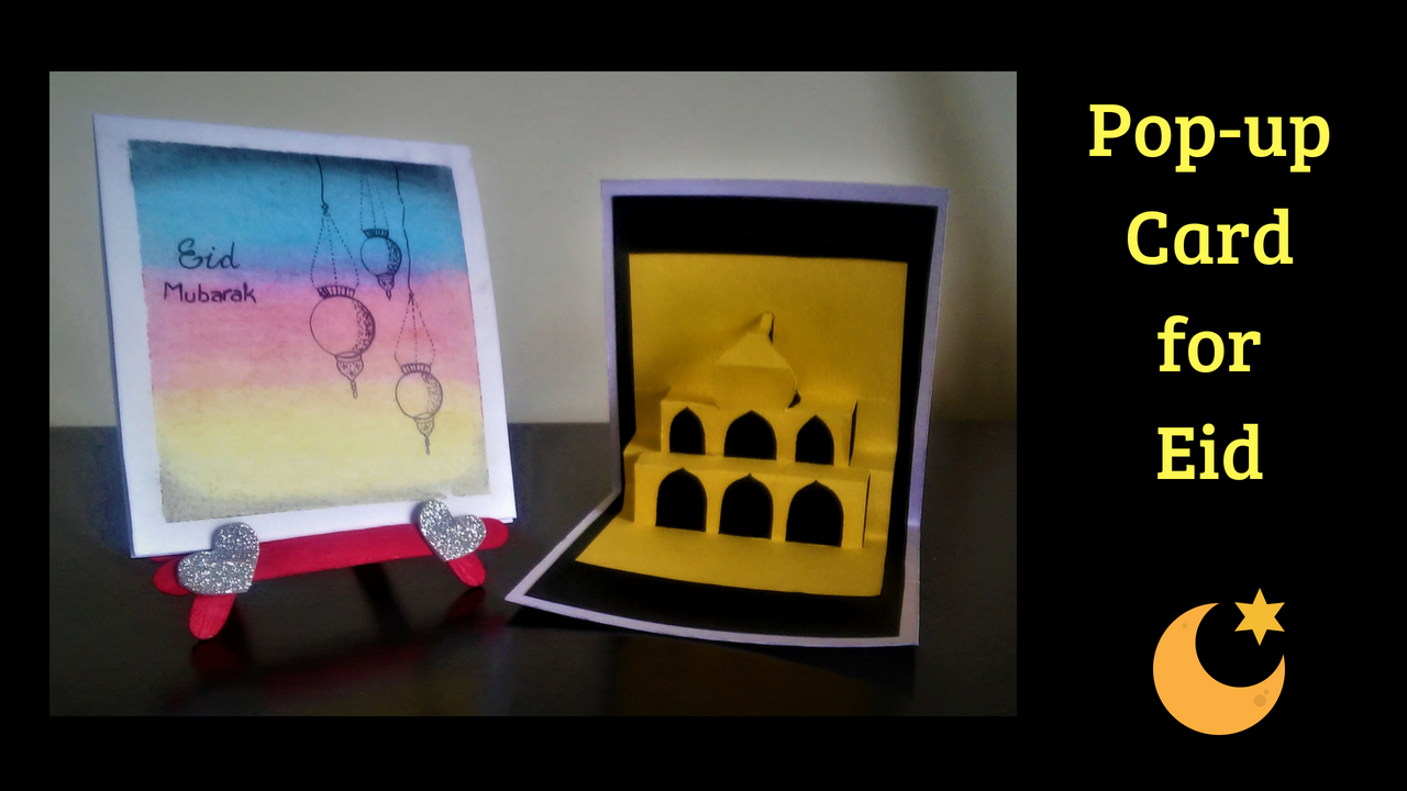 Pop Up Card For Eid Handmade Eid Card Using Oil Pastels Diy Eid Cards Pop Up Cards Eid Cards