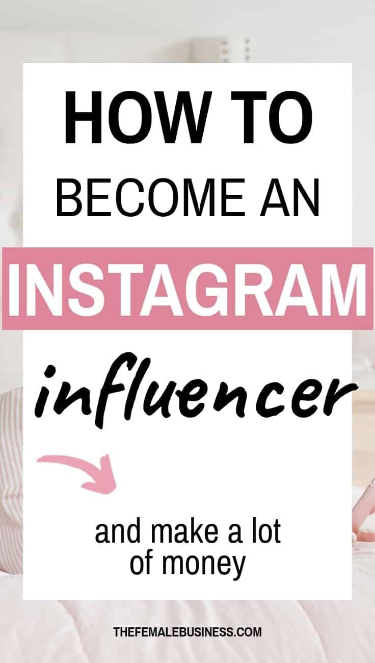 How To An Instagram Influencer The Ultimate Guide