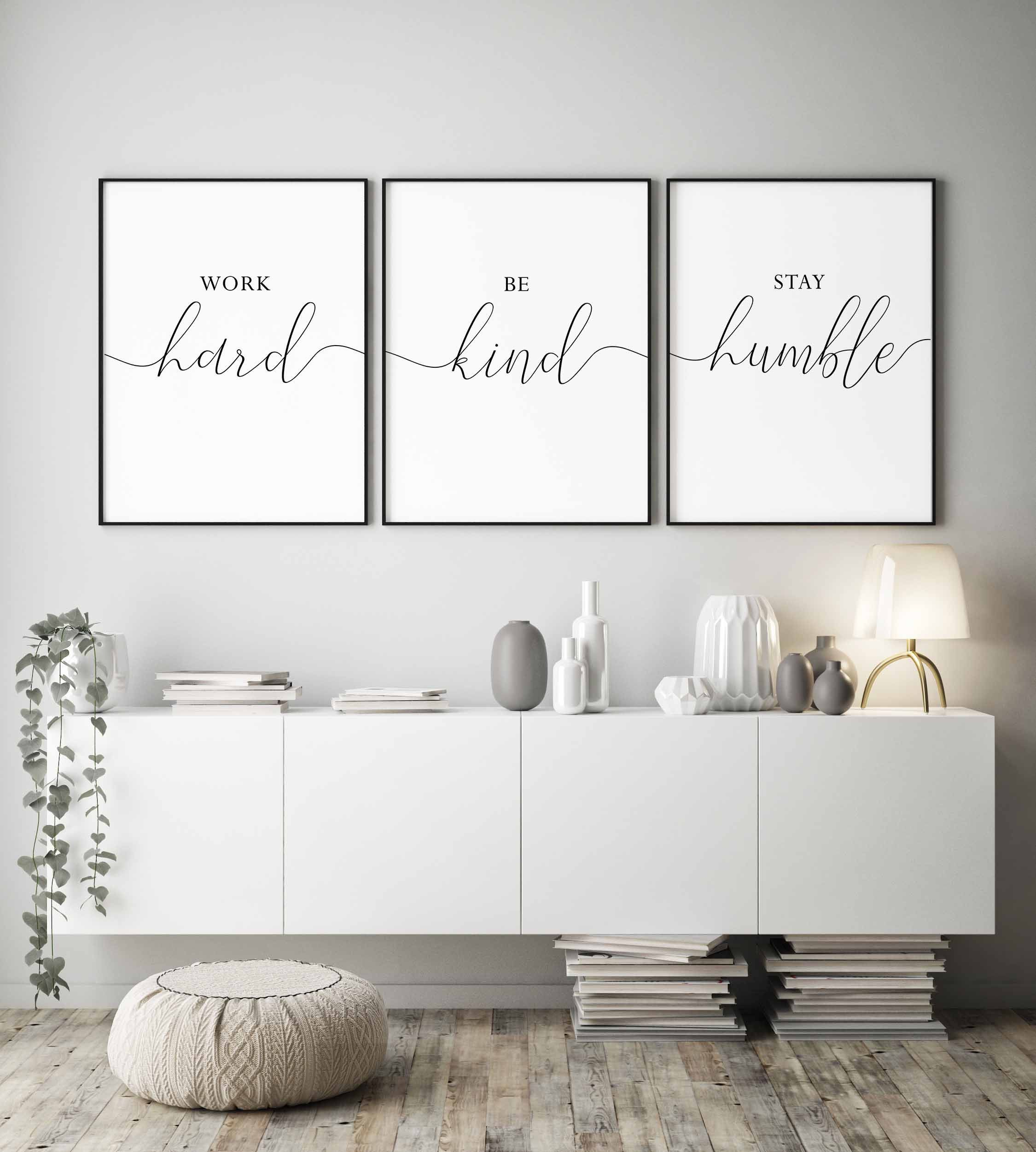 Printable Quotes Work Hard Be Kind Stay Humble Office Wall Decor