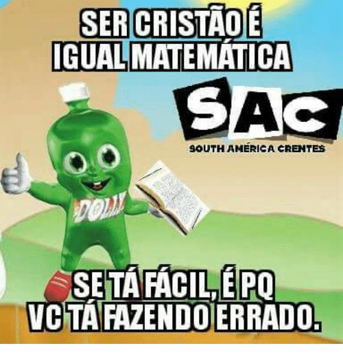 Resultado De Imagem Para South America Crentes Crente Memes Engracados Memes
