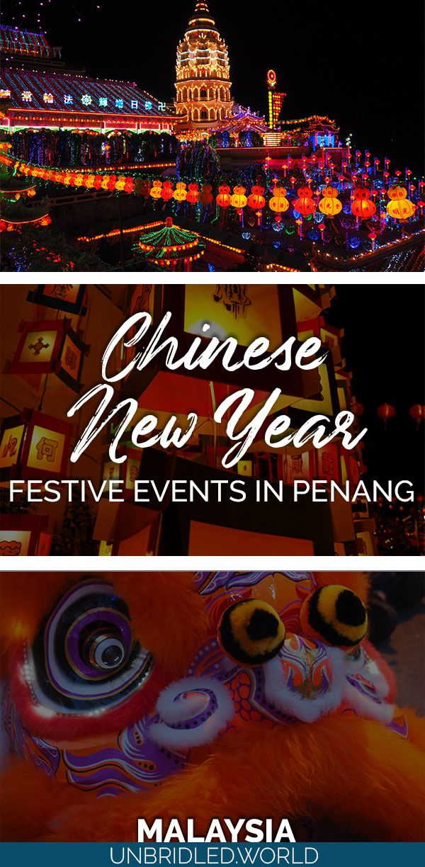 What to do for Chinese New Year in Penang in 2020