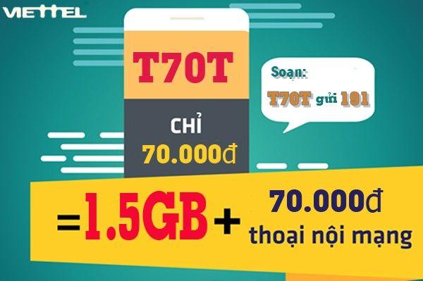 Đăng ký gói T70T Viettel 1.5Gb + 70.000đ gọi nội mạng