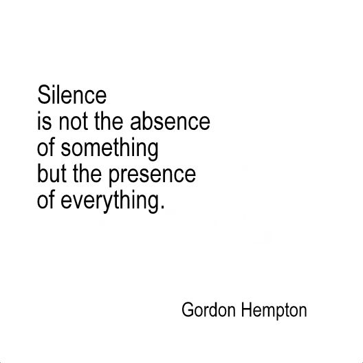 Oh How I Love Silence Sometimes Inspirational Words Words Words Quotes