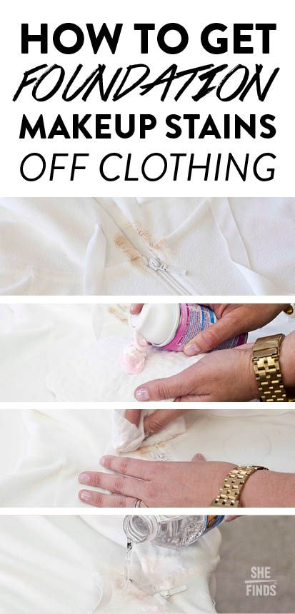 How To Get Foundation Makeup Off Your Clothing No Foundation Makeup Remove Makeup From Clothes Remove Makeup Stains
