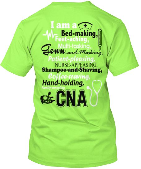 2fc83593 I am a CNA T-Shirt - Limited edition | Clothes | Cna nurse, Nurse ...