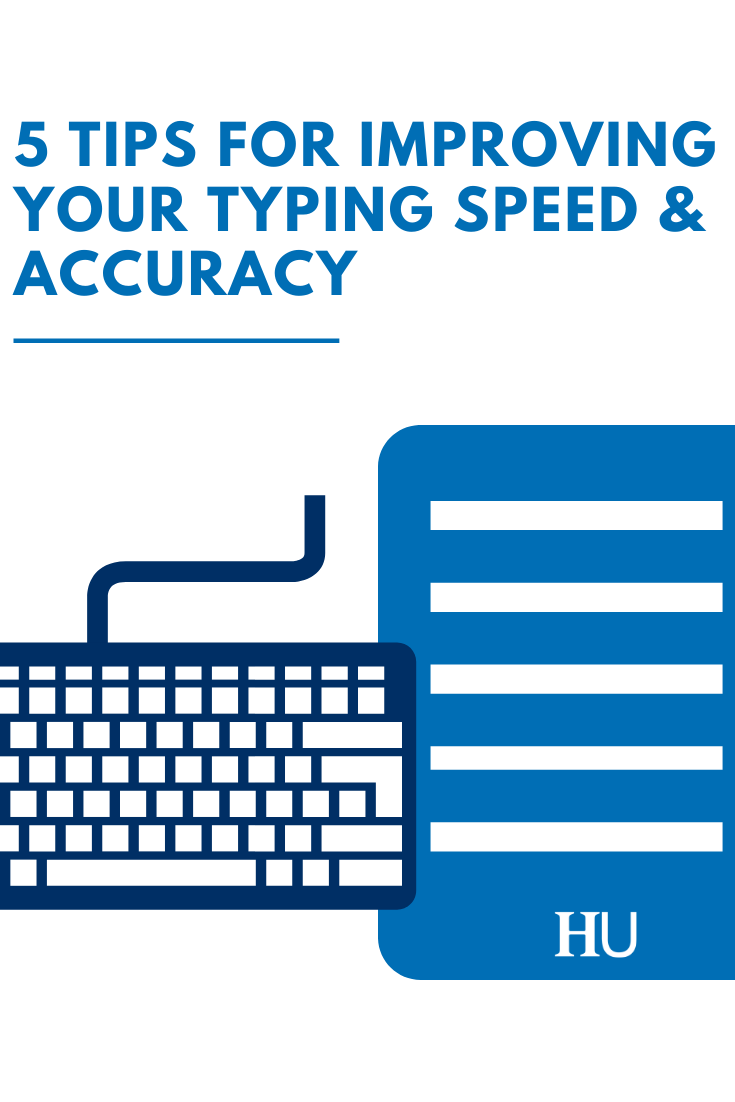 5 Tips For Improving Your Typing Speed Accuracy Typing Skills Information Technology Energy Technology