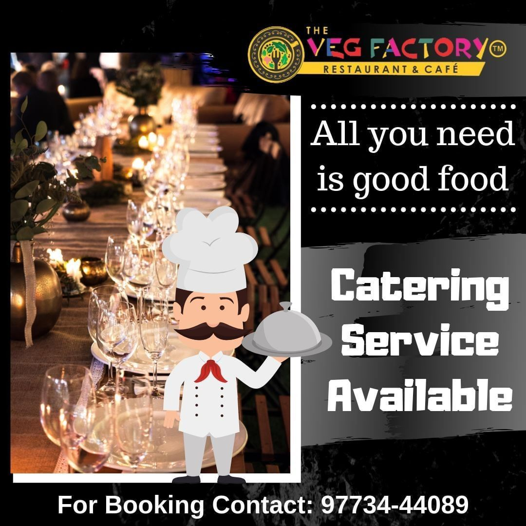 You Need Is Good Food, We The Veg Factory Provides You Multi Cuisine Food Service As Well As Catering. For More Details WhatsApp On  91 9773444089 Address: 101, Raj Victoria Mall, Pal, Adajan, Surat.