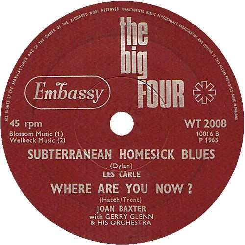 The Big Four (Subterranean Homesick Blues / Where Are You Now? - Les Carle / Joan Baxter (WT2008) Apr '65