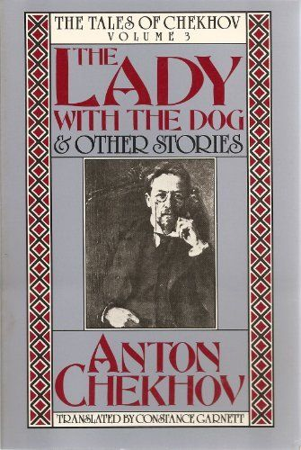 The Lady With the Dog and Other Stories: The Tales of Chekhov (Short Stories), http://www.amazon.com/dp/0880010509/ref=cm_sw_r_pi_awdm_nc.mxb039M7T6