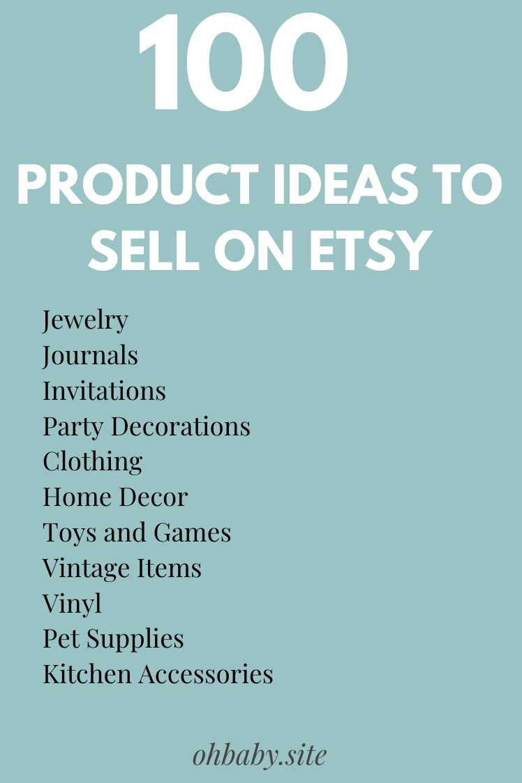 100 Etsy Shop Ideas Sell On Etsy Things To Sell Etsy