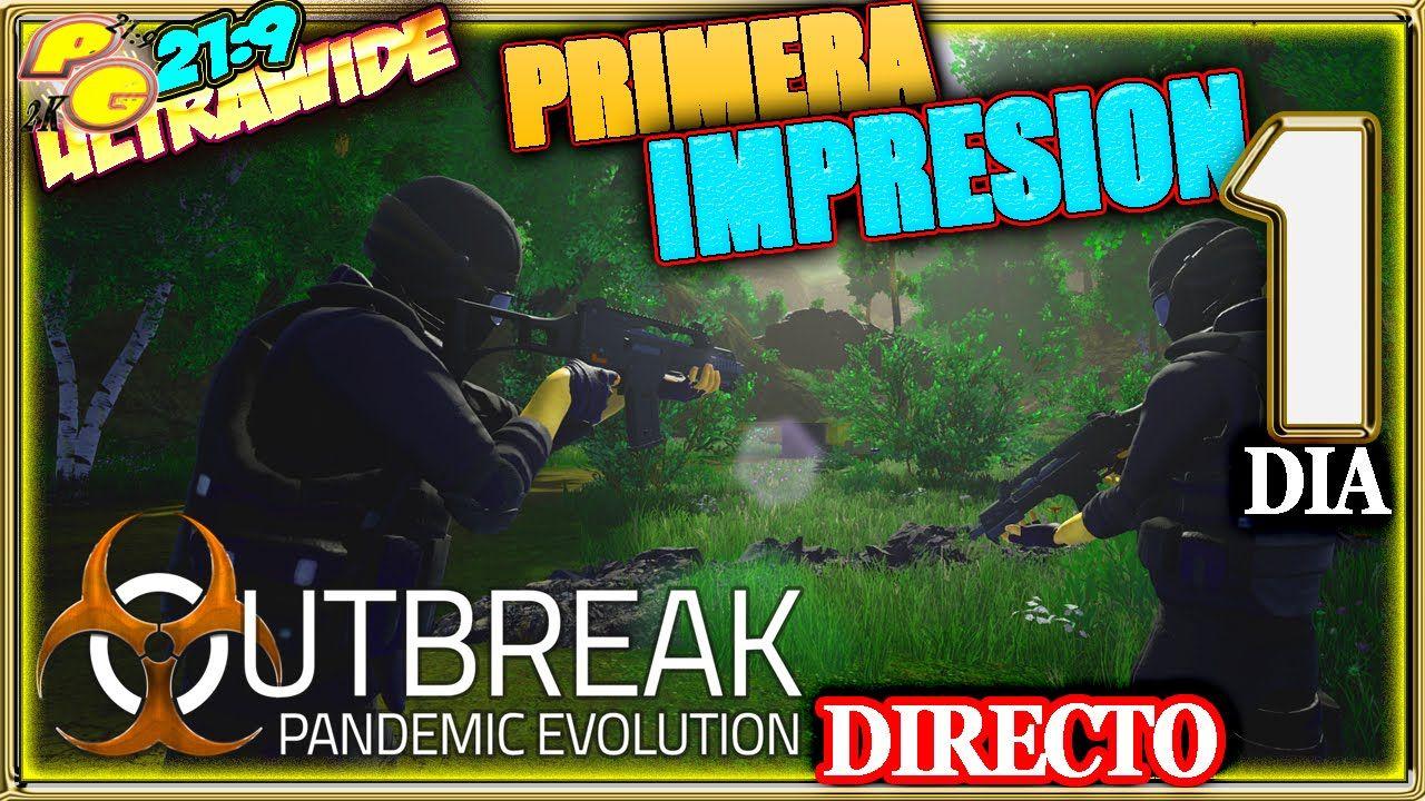 DIRECTO - OUTBREAK: PANDEMIC EVOLUTION #1 PRIMERA IMPRESION Gameplay Esp...