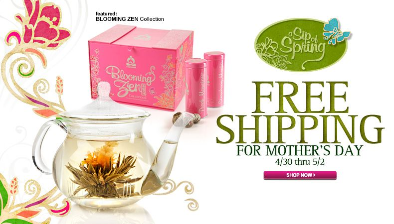 Free Shipping at Teavana.com = A Mother's Day Tea Party! Ends 5/2