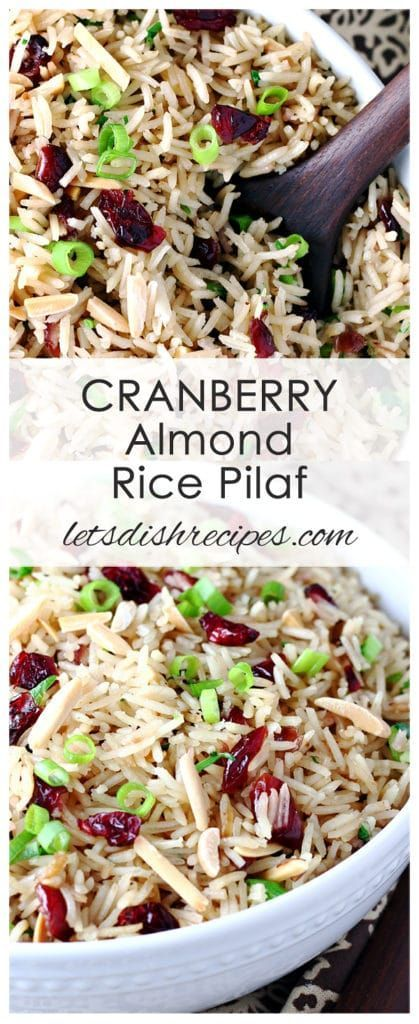 Cranberry Almond Rice Pilaf Recipe | Savory rice pilaf with cranberries, toasted almonds and green onions. Perfect as a holiday side dish! #recipe #rice #seasonedricerecipes