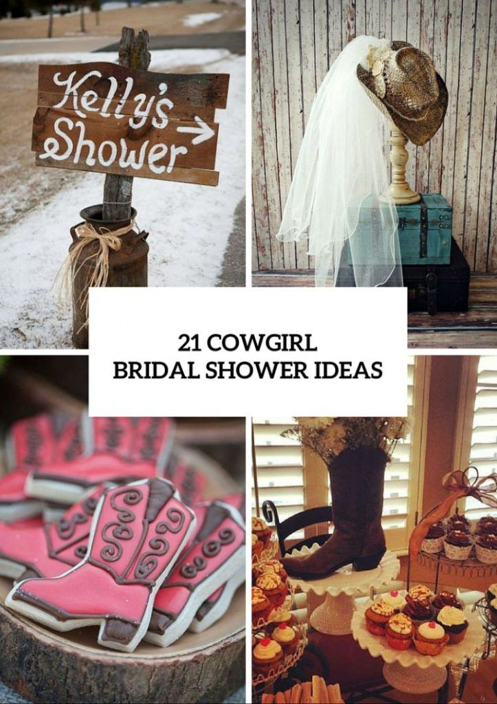 21 Funny Cowgirl Bridal Shower Ideas To Try Western Themed Bridal