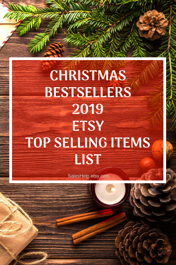 Top Items For 2020 Christmas Christmas Best Selling Items List, 2019 Etsy Bestsellers, Most