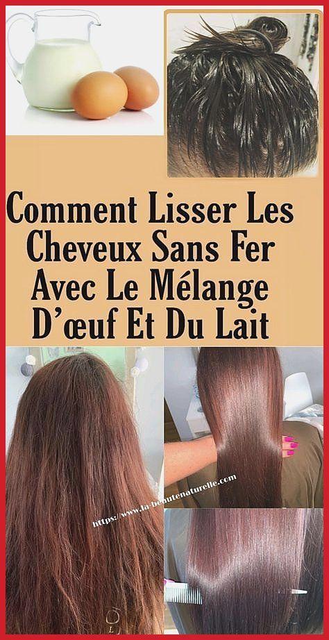Comme Détordre Les Chevelure Hormis Fer Pile Le Barbouillé D œufs Et De Lait Barbouille Che Cheveux Lisse Lisser Ses Cheveux Naturellement Lissage De Cheveux