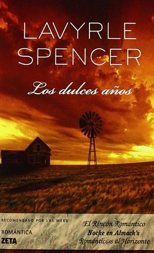 Los Dulces Anos Lavyrle Spencer