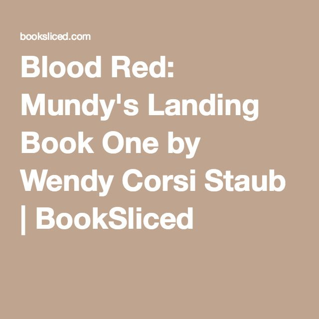 Blood Red Mundys Landing Book One By Wendy Corsi Staub
