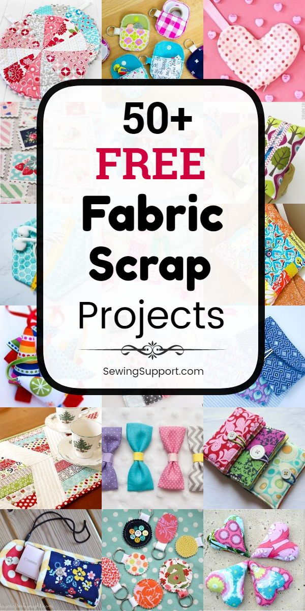 50+ Free Fabric Scrap Projects