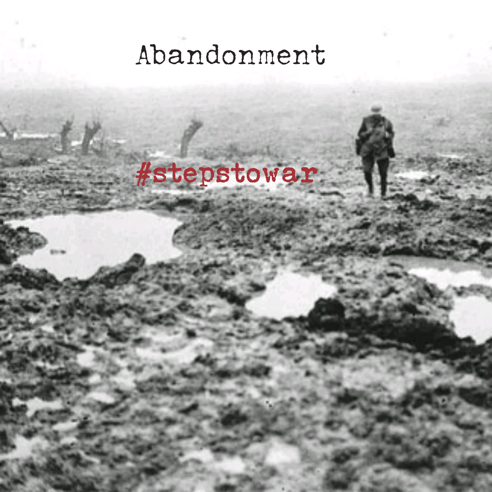 Steps To War: Abandonment - Jeremy Mark Lane