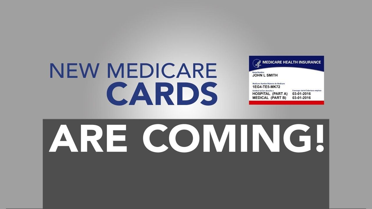 New medicare cards are coming with images medicare