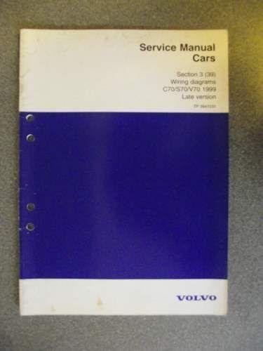 Volvo C70 S70 V70 Wiring Diagrams Manual 1999 Late Version Tp3941031 Manual Car Volvo Volvo V70