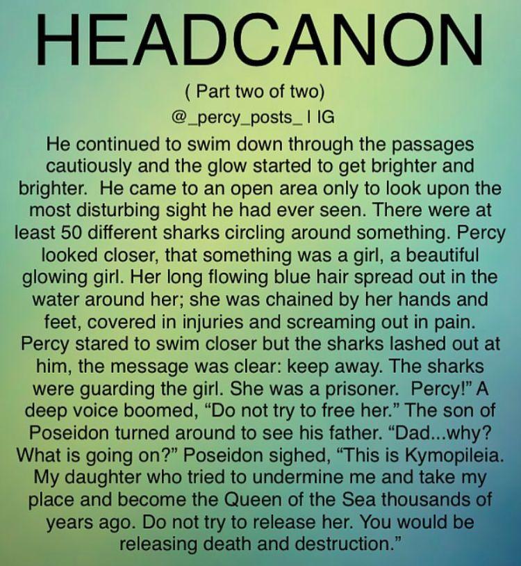 Percy #Poseidon #Parts #Part #Part2 #HeadCannon #FanFiction