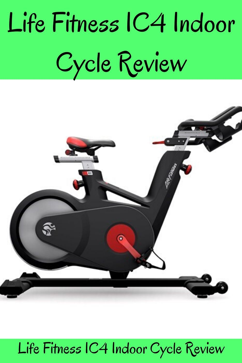Life Fitness Ic4 Indoor Cycle Review Fit Life Fitness Life