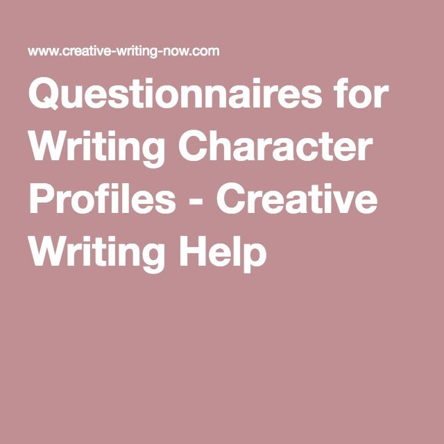 Questionnaires for Writing Character Profiles - Creative Writing - profile writing